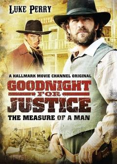 Best Western Movies of 2012 : Goodnight for Justice: The Measure of a Man