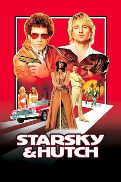 Best Crime Movies of 2004 : Starsky & Hutch