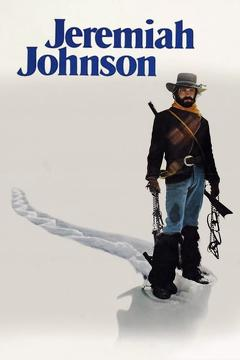 Best Adventure Movies of 1972 : Jeremiah Johnson