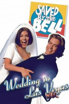 Best Tv Movie Movies of 1994 : Saved by the Bell: Wedding in Las Vegas