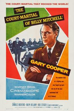 Best War Movies of 1955 : The Court-Martial of Billy Mitchell