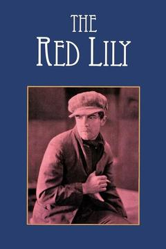 Best Crime Movies of 1924 : The Red Lily