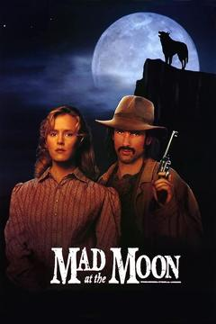 Best Western Movies of 1992 : Mad at the Moon