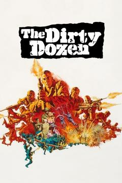 Best Adventure Movies of 1967 : The Dirty Dozen