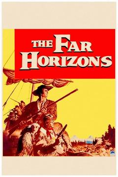 Best History Movies of 1955 : The Far Horizons