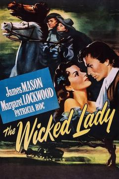 Best Adventure Movies of 1945 : The Wicked Lady