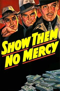 Best Action Movies of 1935 : Show Them No Mercy!