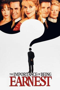 Best History Movies of 2002 : The Importance of Being Earnest