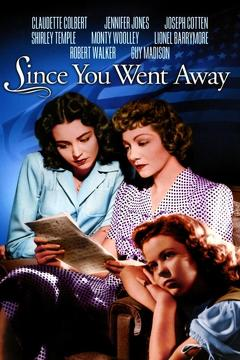 Best Romance Movies of 1944 : Since You Went Away