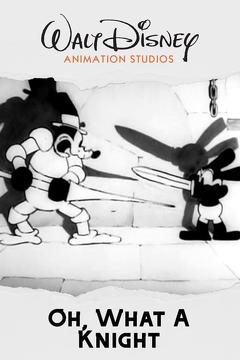 Best Animation Movies of 1928 : Oh, What a Knight