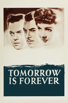 Best War Movies of 1946 : Tomorrow Is Forever
