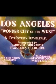 Best Documentary Movies of 1935 : Los Angeles: 'Wonder City of the West'