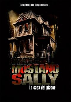 Best Horror Movies of 2006 : Mustang Sally's Horror House