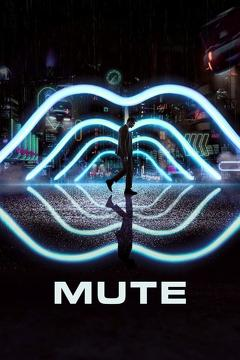 Best Mystery Movies of 2018 : Mute