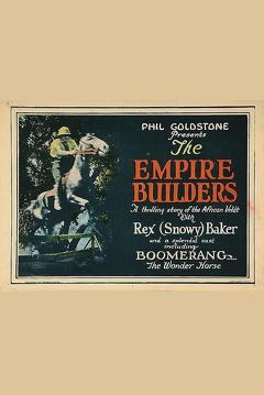 Best Western Movies of 1924 : The Empire Builders