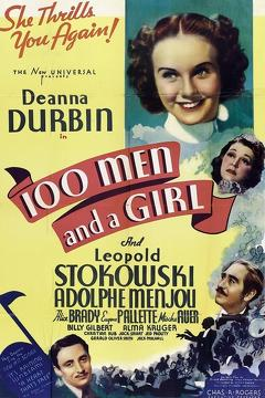 Best Music Movies of 1937 : One Hundred Men and a Girl