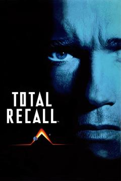 Best Science Fiction Movies of 1990 : Total Recall
