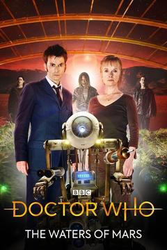 Best Tv Movie Movies of 2009 : Doctor Who: The Waters of Mars
