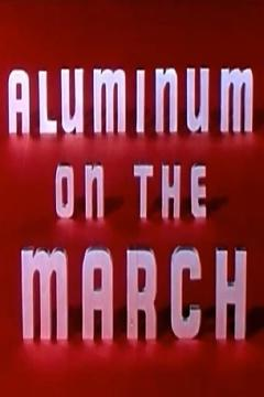 Best Documentary Movies of 1956 : Aluminum on the March