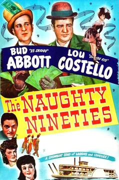 Best Comedy Movies of 1945 : The Naughty Nineties