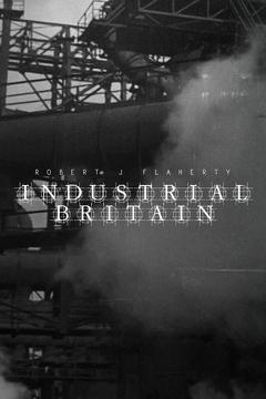 Best Documentary Movies of 1931 : Industrial Britain