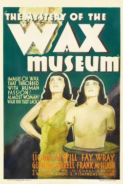 Best Horror Movies of 1933 : Mystery of the Wax Museum