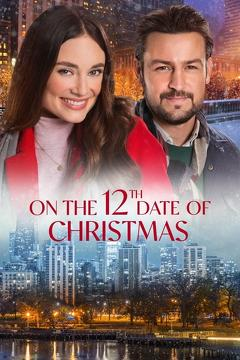 Best Tv Movie Movies of 2020 : On the 12th Date of Christmas