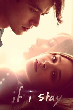 Best Drama Movies of 2014 : If I Stay