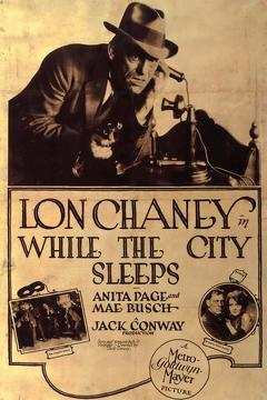 Best Crime Movies of 1928 : While the City Sleeps