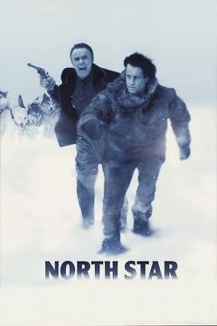 Best Western Movies of 1996 : North Star