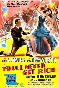 Best Music Movies of 1941 : You'll Never Get Rich