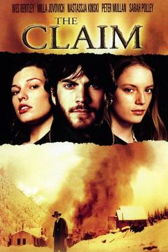 Best Western Movies of 2000 : The Claim