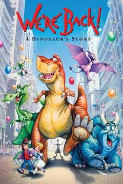 Best Family Movies of 1993 : We're Back! A Dinosaur's Story