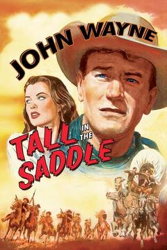 Best Western Movies of 1944 : Tall in the Saddle