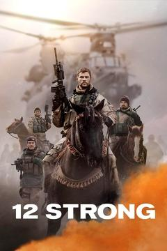 Best War Movies of 2018 : 12 Strong