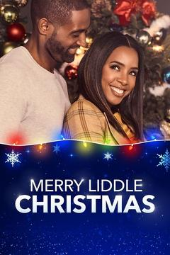 Best Tv Movie Movies of 2019 : Merry Liddle Christmas