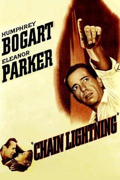 Best War Movies of 1950 : Chain Lightning