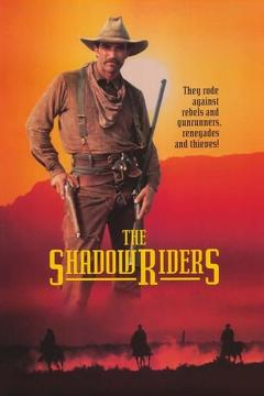 Best Action Movies of 1982 : The Shadow Riders