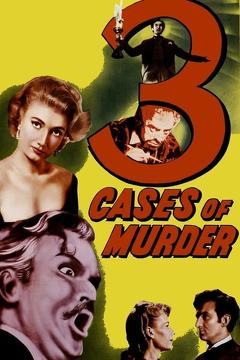 Best Horror Movies of 1955 : Three Cases of Murder