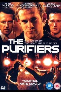 Best Adventure Movies of 2005 : The Purifiers