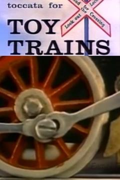 Best Documentary Movies of 1957 : Toccata for Toy Trains