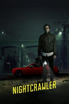 Best Crime Movies of 2014 : Nightcrawler