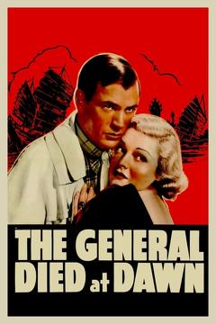 Best Thriller Movies of 1936 : The General Died at Dawn