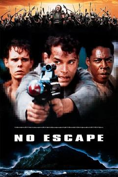 Best Science Fiction Movies of 1994 : No Escape