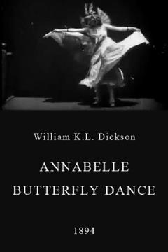 Best Documentary Movies of 1894 : Annabelle Butterfly Dance