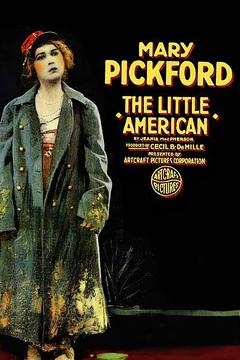 Best War Movies of 1917 : The Little American