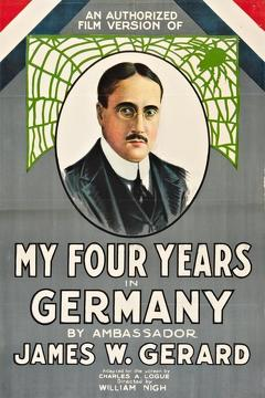 Best War Movies of 1918 : My Four Years in Germany