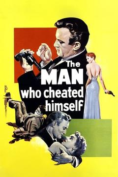 Best Mystery Movies of 1950 : The Man Who Cheated Himself