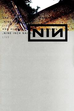 Best Documentary Movies of 2002 : Nine Inch Nails: And All That Could Have Been