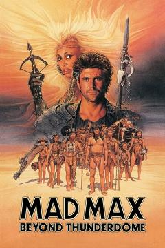 Best Science Fiction Movies of 1985 : Mad Max Beyond Thunderdome